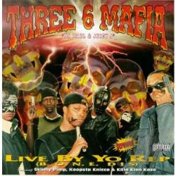 Three 6 Mafia - Live by Yo Rep CD Cover Art