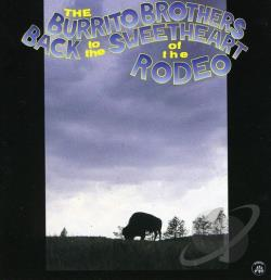 Burrito Brothers / Flying Burrito Brothers - Back to Sweethearts of the Rodeo CD Cover Art