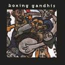 Boxing Gandhis - Boxing Gandhis CD Cover Art