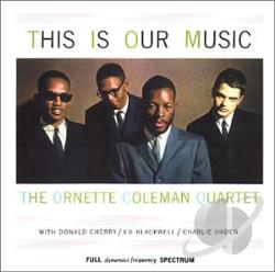 Coleman, Ornette - This Is Our Music CD Cover Art