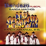 Banda Arkangel R-15 - Bandazo Musical CD Cover Art