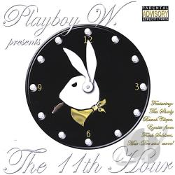 Playboy W. - 11TH Hour CD Cover Art