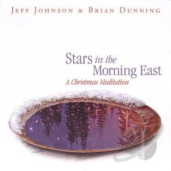 Johnson, Jeff - Stars in the Morning East: A Christmas Meditation CD Cover Art