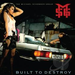 McAuley-Schenker Group / Michael Schenker Group / Schenker, Michael - Built to Destroy CD Cover Art