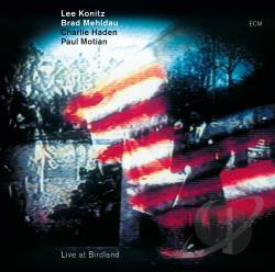 Haden, Charlie / Konitz, Lee / Mehldau, Brad / Motian, Paul - Live at Birdland CD Cover Art