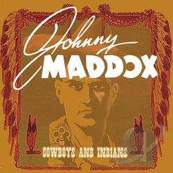 Maddox, Johnny - Cowboys and Indians CD Cover Art