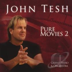Tesh, John - Pure Movies, Vol. 2: Grand Piano & Orchestra CD Cover Art