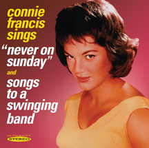 Francis, Connie - Never on Sunday/Songs to a Swinging Band CD Cover Art