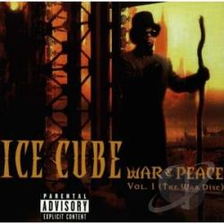 Ice Cube - Vol. 1 - War & Peace CD Cover Art