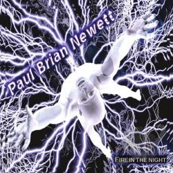 Paul Brian Newett - Fire In The Night CD Cover Art