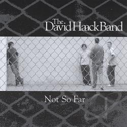 Haack, David - Not So Far CD Cover Art