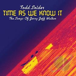 Snider, Todd - Time as We Know It: The Songs of Jerry Jeff Walker CD Cover Art
