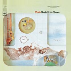 Monk, Thelonious - Straight, No Chaser CD Cover Art