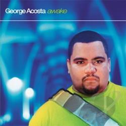 Acosta, George - Awake CD Cover Art