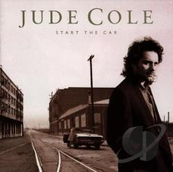 Cole, Jude - Start The Car CD Cover Art