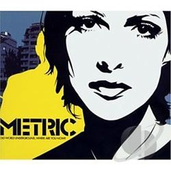 Metric - Old World Underground, Where Are You Now? CD Cover Art