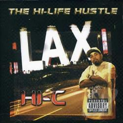 Hi-C - Hi-Life Hustle CD Cover Art