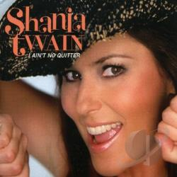 Twain, Shania - I Ain't No Quitter Pt.1 DS Cover Art
