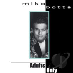 Botts, Mike - Adults Only CD Cover Art