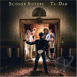 Scissor Sisters - Ta-Dah CD Cover Art