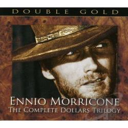 Morricone, Ennio - Ennio Morricone: The Complete Dollars Trilogy CD Cover Art