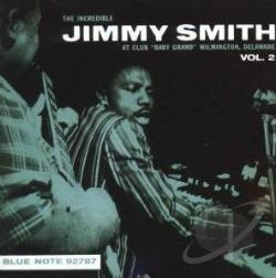 Smith, Jimmy - Incredible Jimmy Smith at Club Baby Grand, Vol. 2 CD Cover Art