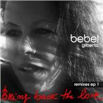 Gilberto, Bebel - Bring Back the Love Remixes Ep 1 DB Cover Art