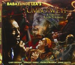 Lea, Babatunde - Umbo Weti: A Tribute to Leon Thomas CD Cover Art