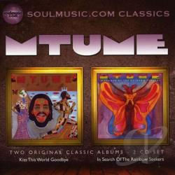 Mtume - Kiss This World Goodbye/In Search of the Rainbow Seekers CD Cover Art