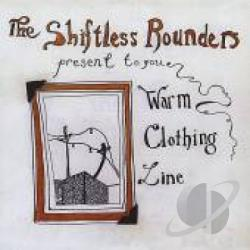 Shiftless Rounders - Warm Clothing Line CD Cover Art