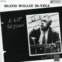 McTell, Blind Willie - Last Session CD Cover Art