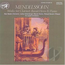 Burnett / Hacker / Mendelssohn - Mendelssohn: Works for Clarinet, Basset Horn & Piano CD Cover Art
