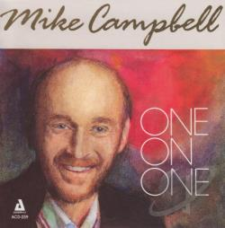 Mike Campbell (Vocalist) - One on One CD Cover Art