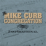 Curb, Mike Congregation - Best of the Mike Curb Congregation: Inspirational CD Cover Art