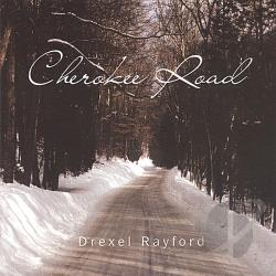 Rayford, Drexel - Cherokee Road CD Cover Art