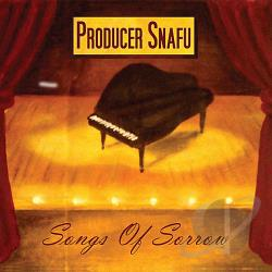 Producer Snafu - Songs Of Sorrow CD Cover Art