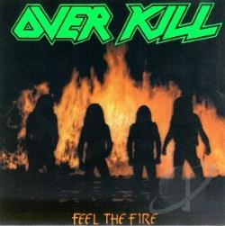 Overkill - Feel the Fire CD Cover Art