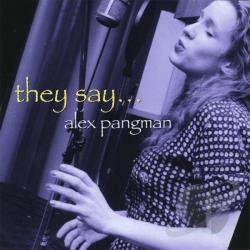 Pangman, Alex - They Say... CD Cover Art