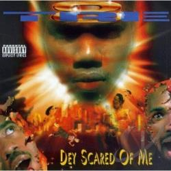 Tre-8 - Dey Scared Of Me CD Cover Art