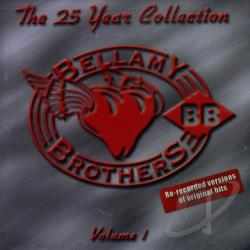 Bellamy Brothers - 25 Year Collection, Vol. 1 CD Cover Art
