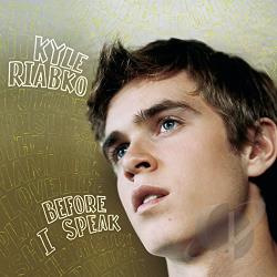 Riabko, Kyle - Before I Speak CD Cover Art