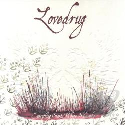 Lovedrug - Everything Starts Where It Ends CD Cover Art