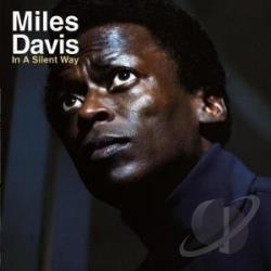 Davis, Miles - In A Silent Way CD Cover Art