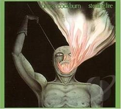 Cockburn, Bruce - Stealing Fire CD Cover Art