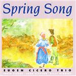Cicero, Eugen Trio - Spring Song DB Cover Art