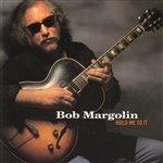 Margolin, Bob - Hold Me to It CD Cover Art