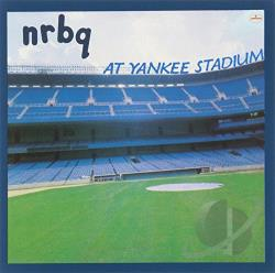 NRBQ - NRBQ at Yankee Stadium CD Cover Art