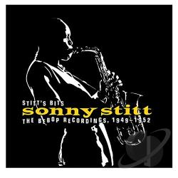 Stitt, Sonny - Stitt's Bits: Bebop Recordings 1949-1952 CD Cover Art