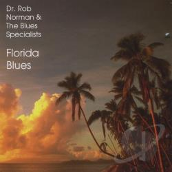 Norman, Rob Dr. & The Blues Specialists - Florida Blues CD Cover Art