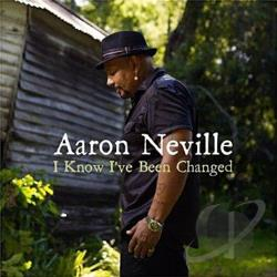 Neville, Aaron - I Know I've Been Changed CD Cover Art